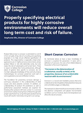 Properly specifying electrical products for highly corrosive environments will reduce overall long term cost and risk of failure
